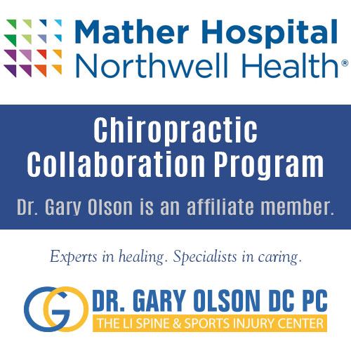 Dr Gary Olson Affiliate Member of Mather Hospital Northwell Health Chiropractic Collaboration Program
